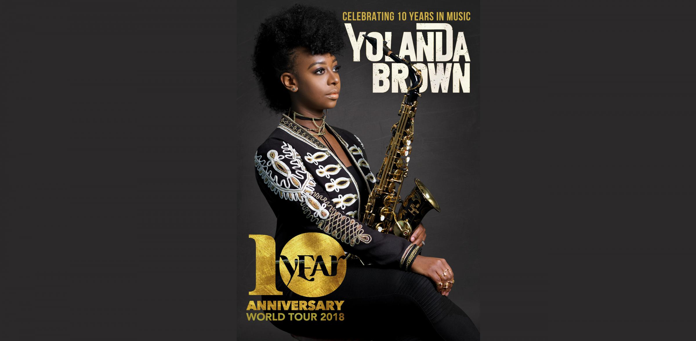 "YolanDa Brown – ""10 Years in Music"" WORLD Tour"