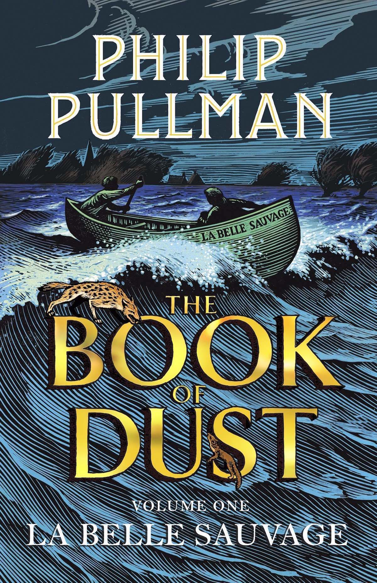 La Belle Sauvage: The Book of Dust by Philip Pullman